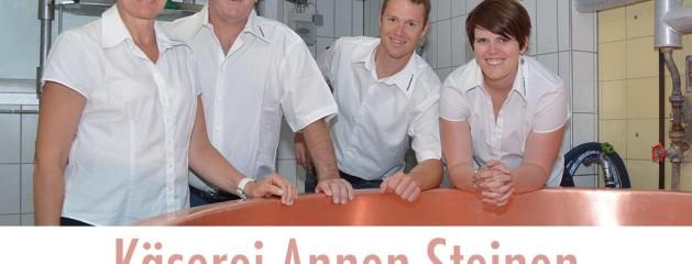 Herzlich Willkommen in der Käserei Annen Steinen